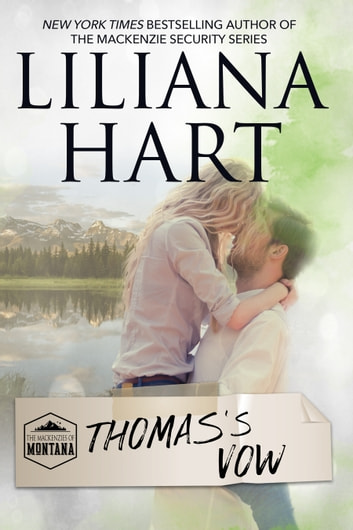Thomas's Vow ebook by Liliana Hart