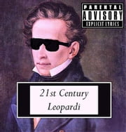 21st Century Leopardi ebook by Ridam S. S. Rahman