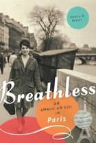 Breathless ebook by Nancy K. Miller