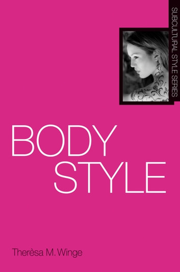 Body Style ebook by Therèsa M. Winge