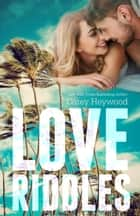 Love Riddles (Books 1-3) - Love Riddles ebook by Carey Heywood