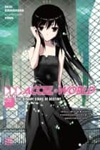 Accel World, Vol. 8 (light novel) - The Binary Stars of Destiny ebook by Reki Kawahara