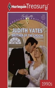 Brother Of The Groom ebook by Judith Yates
