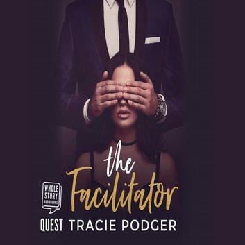 The Facilitator audiobook by Tracie Podger