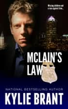McLain's Law ebook by Kylie Brant