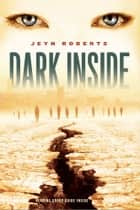 Dark Inside ebook by Jeyn Roberts