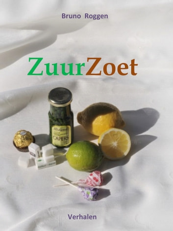ZuurZoet ebook by Bruno Roggen