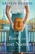 The Book of Lost Names ebook by