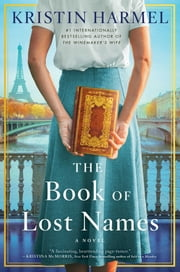 The Book of Lost Names eBook by Kristin Harmel