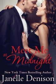 Meet Me At Midnight ebook by Janelle Denison