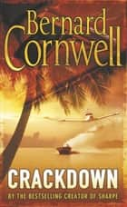 Crackdown ebook by Bernard Cornwell