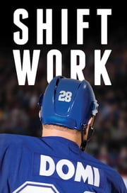 Shift Work ebook by Tie Domi,Jim Lang