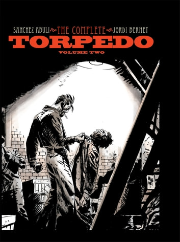 Torpedo Vol. 2 ebook by Furman, Simon; Roche, Nick; Bright, MD; Ruffolo, Rob; Musso, Robby