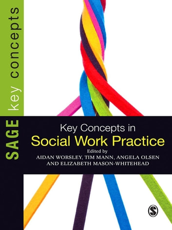 Key Concepts in Social Work Practice ebook by