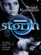 Storm: Elementals 1 ebook by Brigid Kemmerer