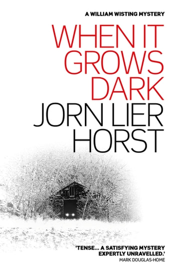 When It Grows Dark ebook by Jorn Lier Horst