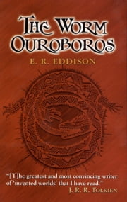 The Worm Ouroboros ebook by E. R. Eddison