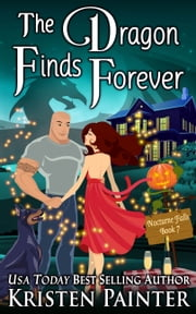 The Dragon Finds Forever ebook by Kristen Painter