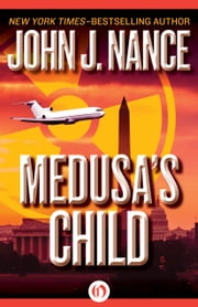 Medusa's Child ebook by John J. Nance