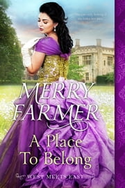 A Place to Belong ebook by Merry Farmer