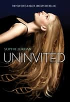Uninvited ebook by Sophie Jordan