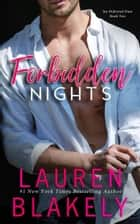 Forbidden Nights ebook by Lauren Blakely