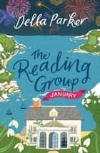 The Reading Group: January (Book 1) ebook by Della Parker