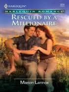 Rescued by a Millionaire ebook by Marion Lennox