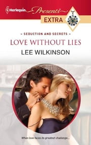 Love Without Lies ebook by Lee Wilkinson