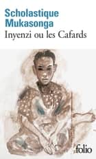 Inyenzi ou les Cafards ebook by Scholastique Mukasonga