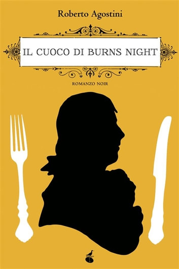 Il cuoco di Burns night ebook by Roberto Agostini