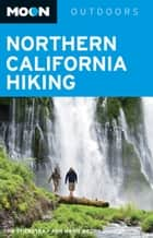 Moon Northern California Hiking ebook by Tom Stienstra, Ann Marie Brown