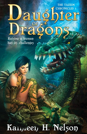 Daughter of Dragons ebook by Kathleen H. Nelson