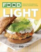 Everyday Food: Light ebook by Martha Stewart Living Magazine
