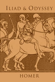Iliad and Odyssey ebook by Samuel Butler,Homer,Ph.D. Stephanie L. Budin, Ph.D