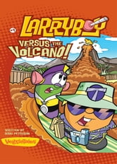 LarryBoy, Versus the Volcano ebook by Doug Peterson