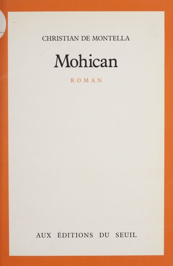 Mohican ebook by Christian de Montella