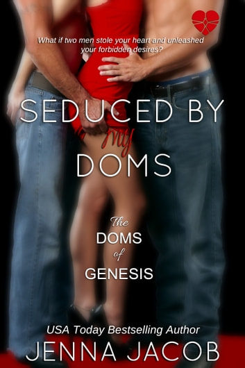 Seduced By My Doms ebook by Jenna Jacob