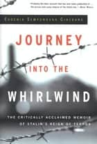 Journey into the Whirlwind ebook by Eugenia Ginzburg