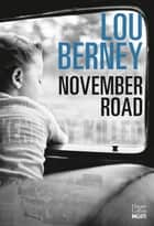 November Road (version française) ebook by Lou Berney