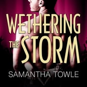 Wethering The Storm audiobook by Samantha Towle