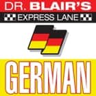 Dr. Blair's Express Lane: German audiobook by