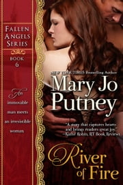 River of Fire (Fallen Angels Series, Book 6) ebook by Mary Jo Putney