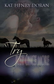 Try Just Once More ebook by Kat Henry Doran