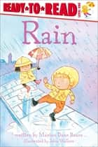 Rain - with audio recording ebook by John Wallace, Marion Dane Bauer