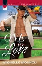 One to Love ebook by Michelle Monkou