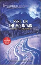 Peril on the Mountain ebook by Elizabeth Goddard