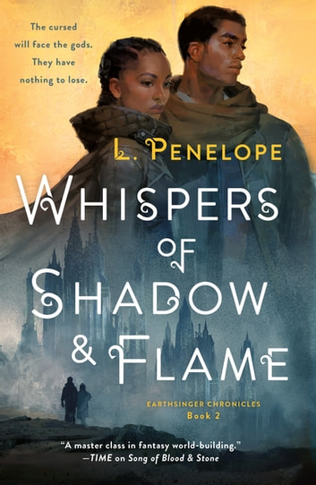 Whispers of Shadow & Flame - Earthsinger Chronicles, Book 2 ebook by L. Penelope