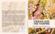 Vikram and The Vampire: Classic Hindu Tales of Adventure, Magic, and Romance ebook by Sir Richard R. Burton