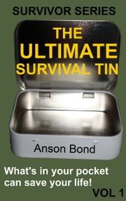 The Ultimate Survival Tin ebook by Kobo.Web.Store.Products.Fields.ContributorFieldViewModel